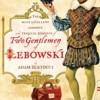The Big Bertoccski – Two Gentlemen of Lebowski meets Dudeism