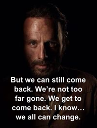 Rick Grimes, We Can Come Back